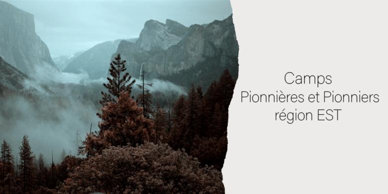 Camp Pionniers région EST